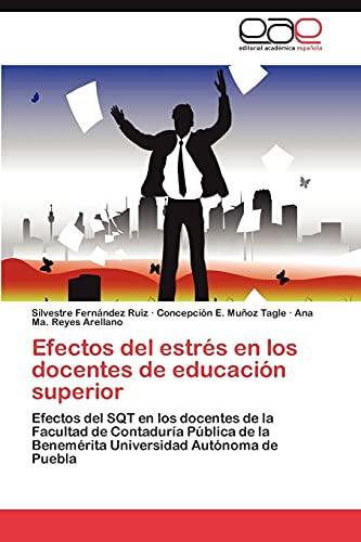 Efectos del Estres En Los Docentes de Educacion Superior: Ana Ma. Reyes Arellano