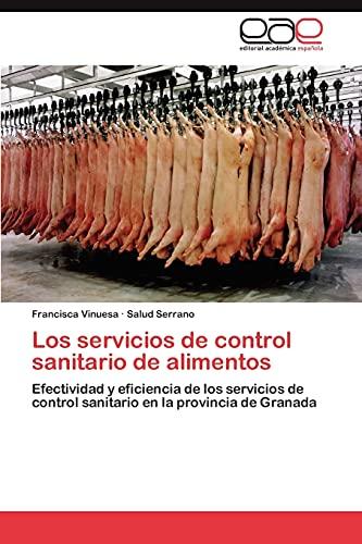 Los servicios de control sanitario de alimentos: Vinuesa, Francisca /