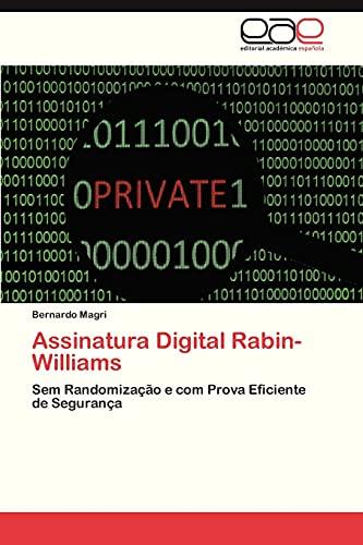 9783846574461: Assinatura Digital Rabin-Williams: Sem Randomização e com Prova Eficiente de Segurança (Portuguese Edition)