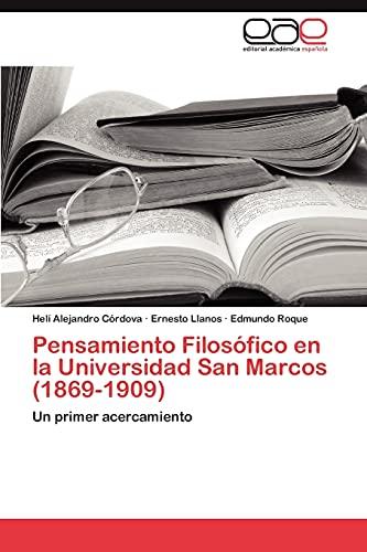 9783846574829: Pensamiento Filosófico en la Universidad San Marcos (1869-1909): Un primer acercamiento (Spanish Edition)