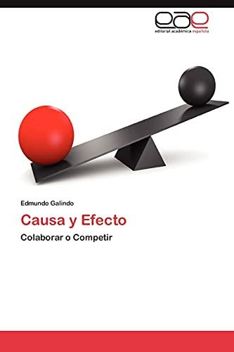 9783846575178: Causa y Efecto: Colaborar o Competir (Spanish Edition)