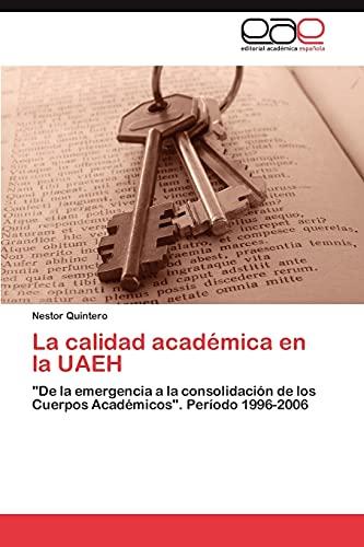 La Calidad Academica En La Uaeh: Nestor Quintero
