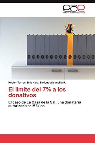 9783846575390: El límite del 7% a los donativos: El caso de La Casa de la Sal, una donataria autorizada en México (Spanish Edition)
