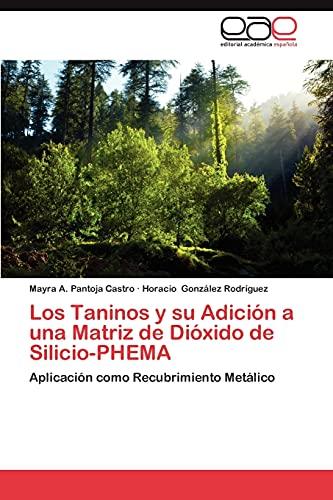 Los Taninos y Su Adicion a Una Matriz de Dioxido de Silicio-Phema: Mayra A. Pantoja Castro