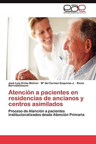 9783846575956: Atención a pacientes en residencias de ancianos y centros asimilados