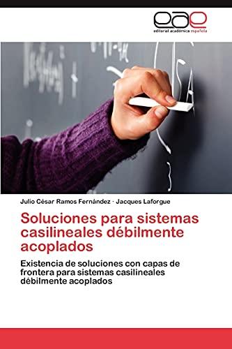 Soluciones Para Sistemas Casilineales Debilmente Acoplados: Jacques Laforgue
