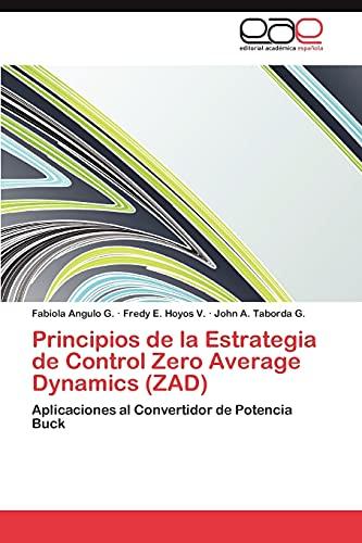 Principios de la Estrategia de Control Zero Average Dynamics (ZAD): Fabiola Angulo G.