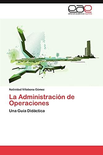 La Administracion de Operaciones: Natividad Villabona GÃ mez