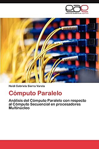 Computo Paralelo: Heidi Gabriela Sierra Varela