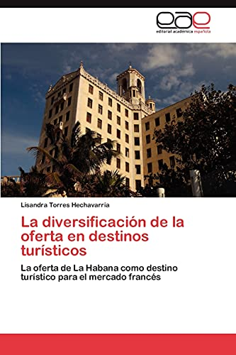 9783846578100: La diversificación de la oferta en destinos turísticos