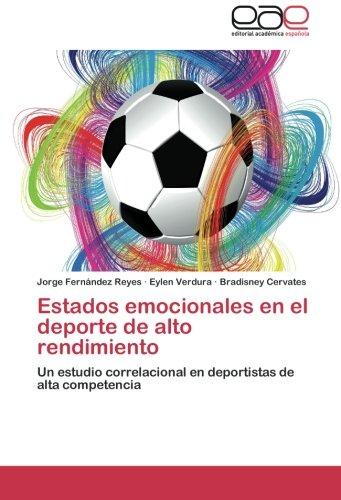 9783846578216: Estados emocionales en el deporte de alto rendimiento: Un estudio correlacional en deportistas de alta competencia