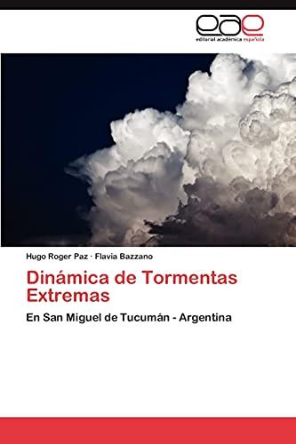 Dinamica de Tormentas Extremas: Hugo Roger Paz