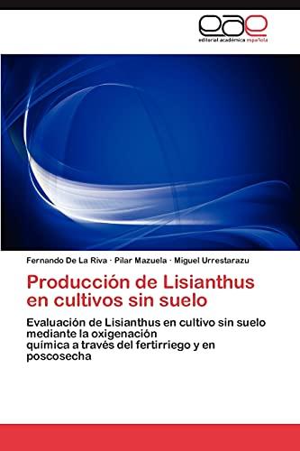 9783846579435: Producción de Lisianthus en cultivos sin suelo
