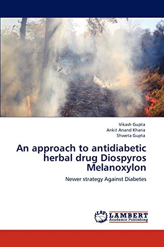 An approach to antidiabetic herbal drug Diospyros: Gupta, Vikash /