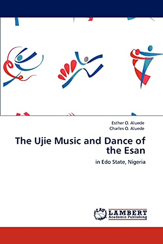 9783846581261: The Ujie Music and Dance of the Esan: in Edo State, Nigeria