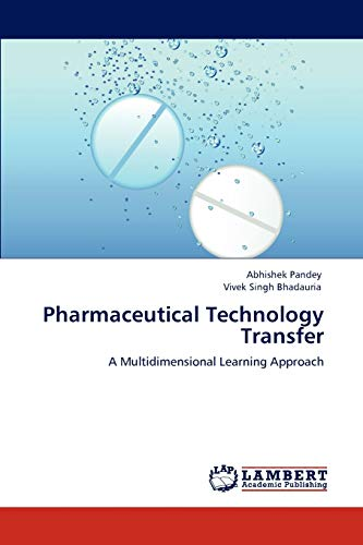 9783846581742: Pharmaceutical Technology Transfer: A Multidimensional Learning Approach