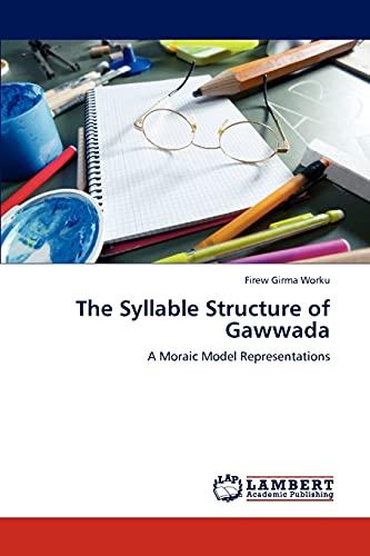 The Syllable Structure of Gawwada: Firew Girma Worku
