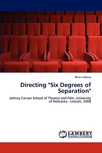 Directing Six Degrees of Separation: Brian LaDuca