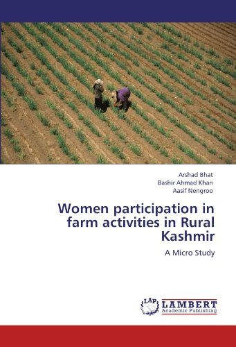 Women Participation in Farm Activities in Rural Kashmir (Paperback): Bashir Ahmad Khan, Aasif ...