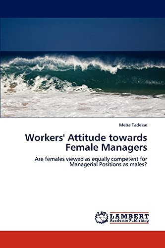 9783846586914: Workers' Attitude towards Female Managers