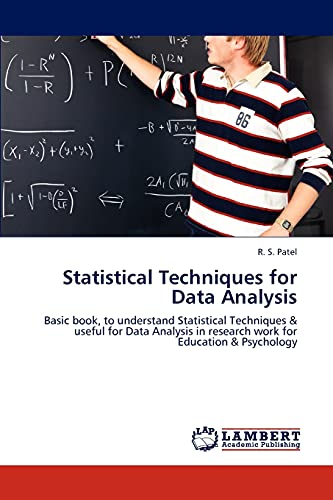 Statistical Techniques for Data Analysis: R. S. Patel