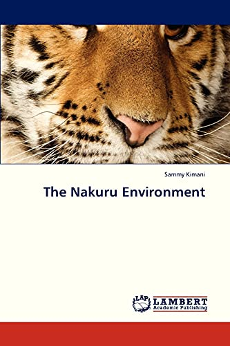 The Nakuru Environment: Sammy Kimani