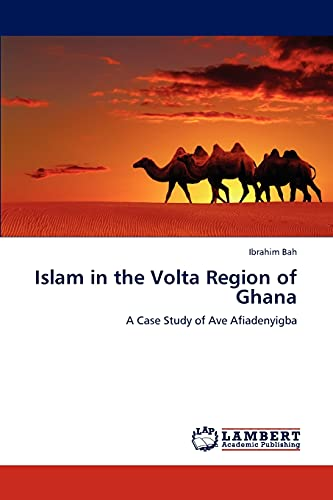 9783846589335: Islam in the Volta Region of Ghana: A Case Study of Ave Afiadenyigba