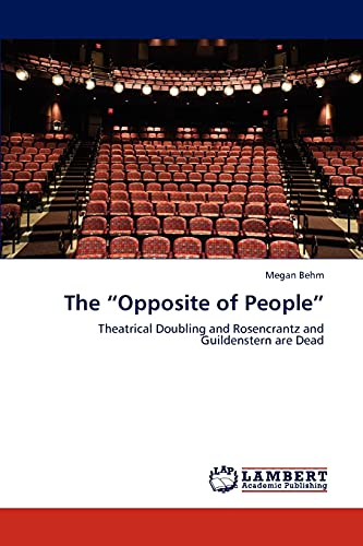 "The ""Opposite of People"": Theatrical Doubling and: Megan Behm"
