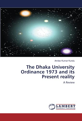 9783846591840: The Dhaka University Ordinance 1973 and its Present reality: A Review