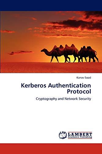 Kerberos Authentication Protocol: Kanav Sood