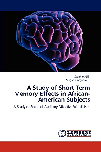 9783846593462: A Study of Short Term Memory Effects in African-American Subjects