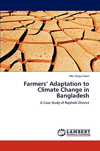 Farmers' Adaptation to Climate Change in Bangladesh: A Case Study of Rajshahi District: Md. ...