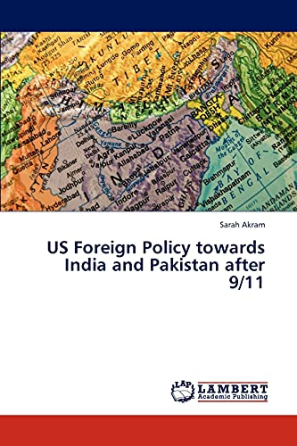 9783846594865: US Foreign Policy towards India and Pakistan after 9/11