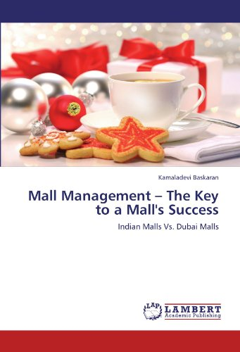9783846594926: Mall Management - The Key to a Mall's Success: Indian Malls Vs. Dubai Malls