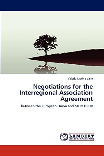Negotiations for the Interregional Association Agreement: Valeria Marina Valle