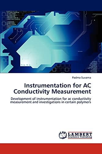 Instrumentation for AC Conductivity Measurement: Padma Suvarna