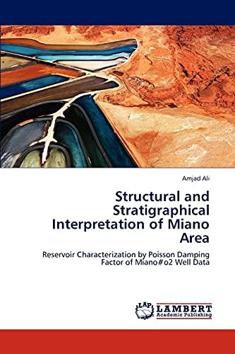 Structural and Stratigraphical Interpretation of Miano Area: Amjad Ali