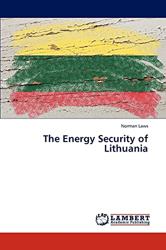 The Energy Security of Lithuania: Norman Laws