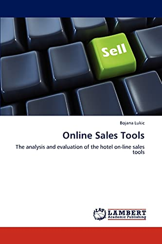 9783846598870: Online Sales Tools: The analysis and evaluation of the hotel on-line sales tools