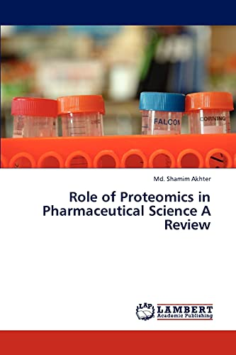 9783846599358: Role of Proteomics in Pharmaceutical Science A Review