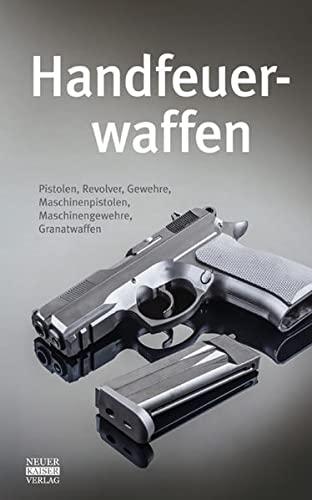 9783846800133: Handfeuerwaffen des 20. und 21. Jahrhunderts