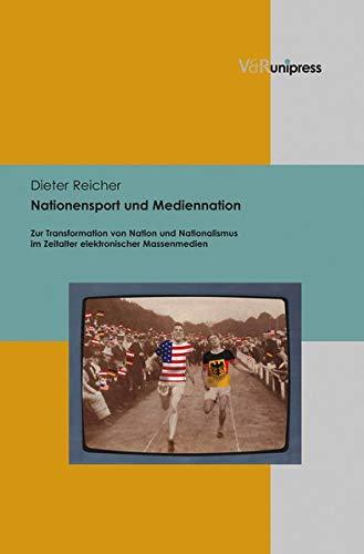 Nationensport und Mediennation: Dieter Reicher