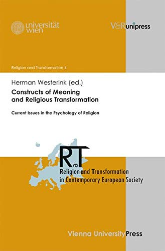 9783847100997: Constructs of Meaning and Religious Transformation: Current Issues in the Psychology of Religion (Religion and Transformation in Contemporary European Society)