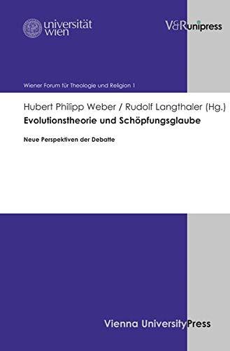 Evolutionstheorie und Schöpfungsglaube: Hubert Philipp Weber