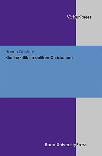 9783847101543: Klerikerkritik Im Antiken Christentum (German Edition)