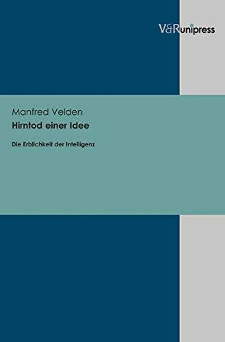 9783847101802: Hirntod Einer Idee: Die Erblichkeit Der Intelligenz (German Edition)