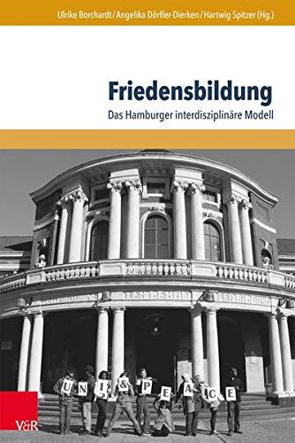 9783847102441: Friedensbildung: Das Hamburger interdisziplin�re Modell