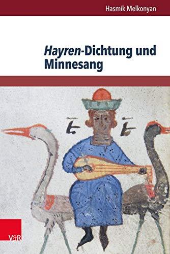9783847103394: Hayren-Dichtung und Minnesang: Ein struktureller und motivgeschichtlicher Vergleich (German Edition)