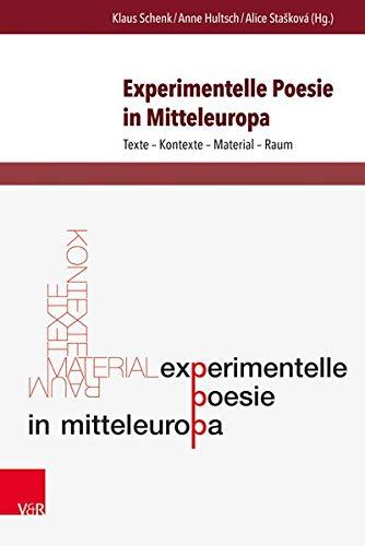 9783847103646: Experimentelle Poesie in Mitteleuropa: Texte - Kontexte - Material - Raum