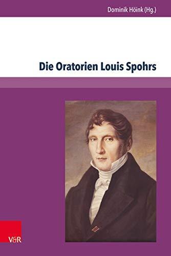 Die Oratorien Louis Spohrs: Dominik Höink